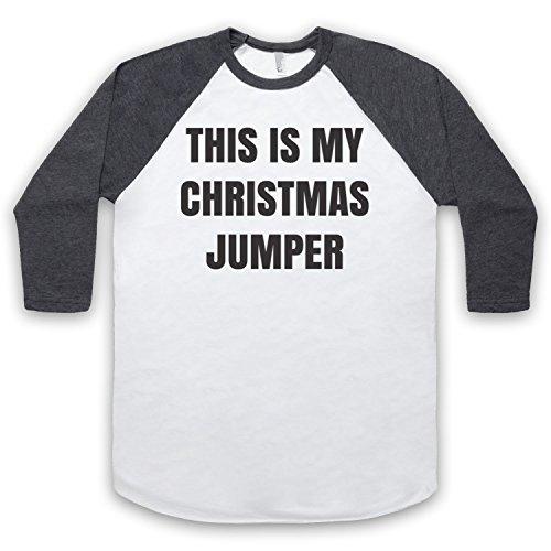 This Is My Christmas Jumper Funny Anti Xmas Slogan Manga 3/4 Camiseta del Béisbol Blanco & Gris Oscuro