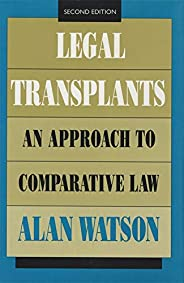 Legal Transplants: An Approach to Comparative Law, Second Edition