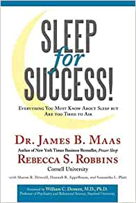 Sleep for Success! Everything You Must Know About Sleep But