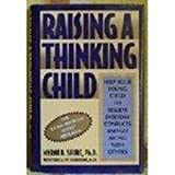 Raising a Thinking Child, Myrna B. Shure, 0805027580
