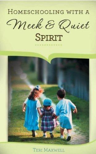Read Online Homeschooling with a Meek and Quiet Spirit ebook