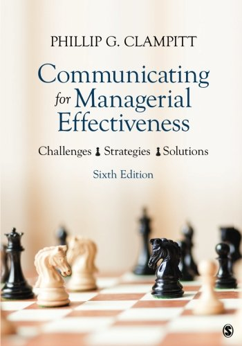 Communicating for Managerial Effectiveness: Challenges | Strategies | Solutions by SAGE Publications, Inc