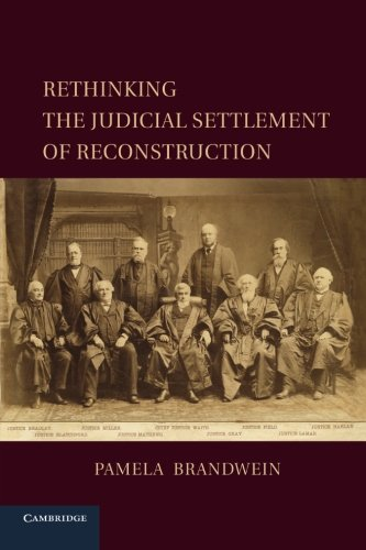 Free Rethinking the Judicial Settlement of Reconstruction