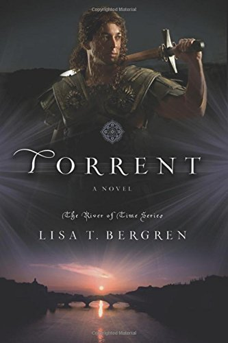 (Torrent: A Novel (River of Time Series))