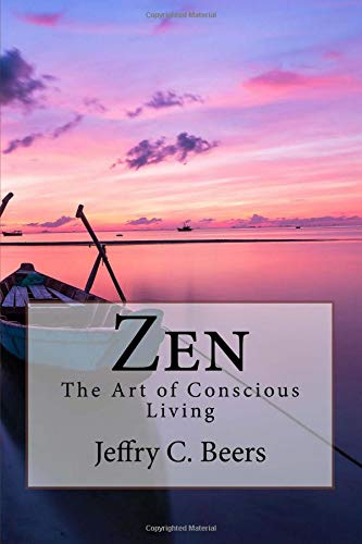 Zen: The Art of Conscious Living (Traveling at Life's Speed) (Volume 4) pdf
