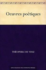 Oeuvres poétiques par Théophile de Viau