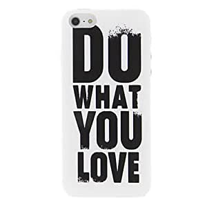 FJM Words 'Do What You Love' Design Protective Case for iPhone 5