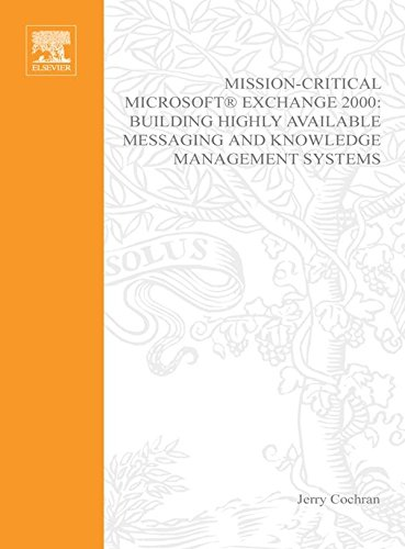 Mission-Critical Microsoft Exchange 2000: Building Highly-Available Messaging and Knowledge Management Systems (HP Technologies) Pdf