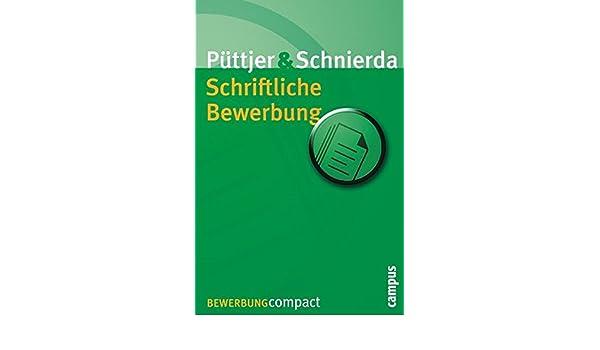 schriftliche bewerbung 9783593375342 amazoncom books - Schriftliche Bewerbung