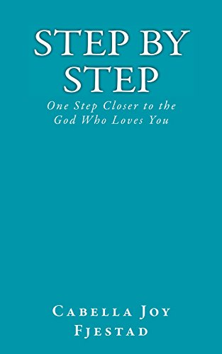 Step by Step: One Step Closer to the God Who Loves for sale  Delivered anywhere in USA