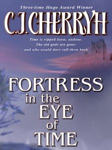 (Fortress in the Eye of Time (Fortress Series Book)