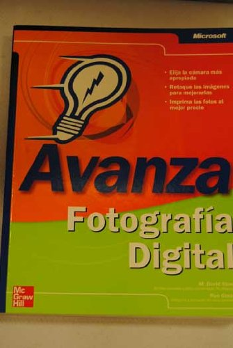 Avanza fotografia digital/Digital photography. Faster Smarter. (Spanish Edition)
