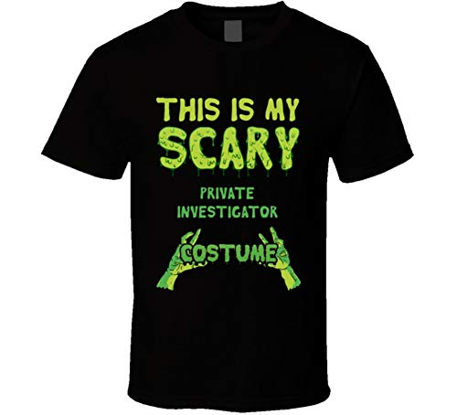 This is My Scary Private Investigator Costume Halloween Custom T Shirt M Black ()