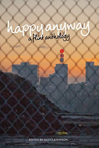 Image of Happy Anyway: A Flint Anthology
