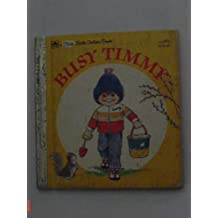 Busy Timmy (Little Golden Book) by Kathryn and Byron Jackson (1991-01-01)
