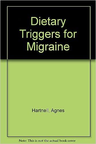 E-books téléchargements gratuits Dietary Triggers for Migraine by Agnes Hartnell 0964922908 PDF CHM ePub
