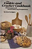The Cookie and Cracker Cookbook, Anne Lanigan, 0825631661
