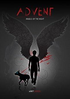 Advent - Angels of the Night by [Damon, Wyatt]