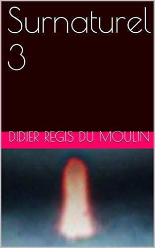 Surnaturel 3 (French Edition)