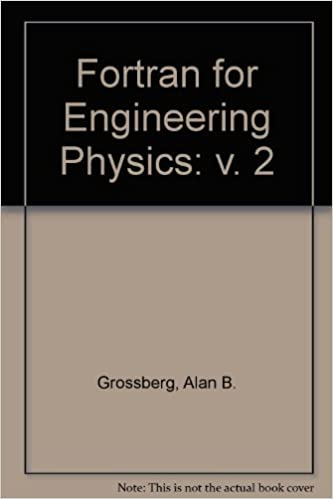 FORTRAN for engineering physics: electricity, magnetism, and