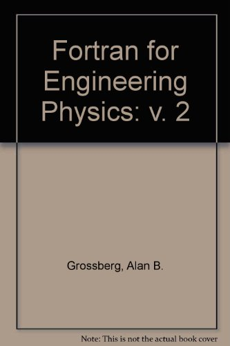 Fortran for Engineering Physics: v. 2
