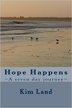Hope Happens: A seven day journey