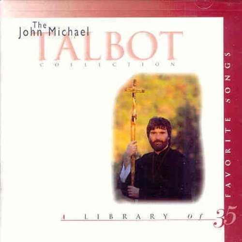 (Collection by John Michael Talbot (1995-04-04) )