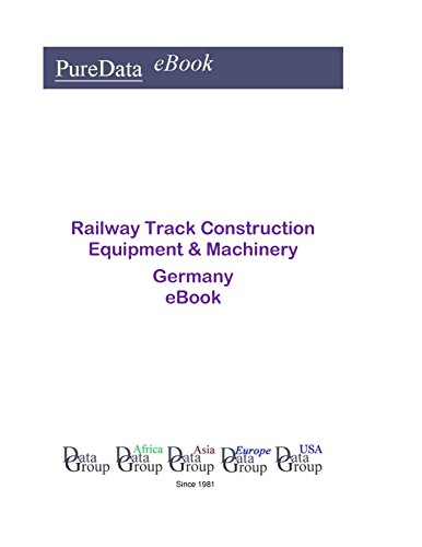Railway Track Construction Equipment & Machinery in Germany: Market Sales in Germany