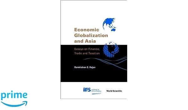 asia economic essay finance globalization taxation trade