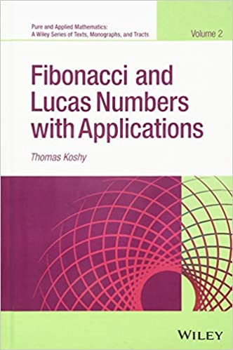 Fibonacci and Lucas Numbers with Applications (Pure and