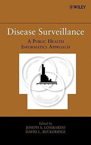 Disease Surveillance: A Public Health Informatics Approach by Joseph S Lombardo