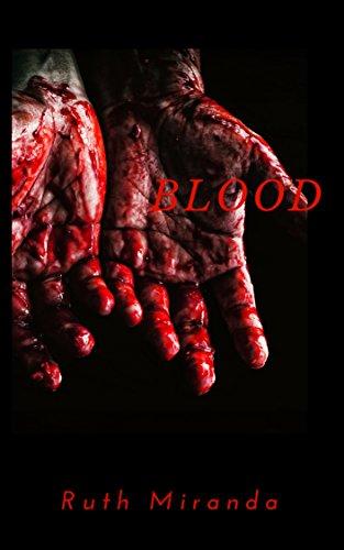 Blood (BLOOD Trilogy Book 1)