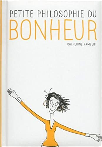 Livres gratuits Petite philosophie du bonheur pdf, epub