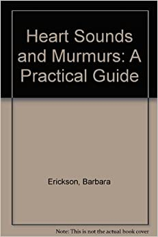 Book Heart Sounds and Murmurs: A Practical Guide