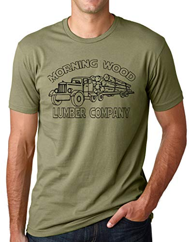 Think Out Loud Apparel Morning Wood Lumber Company Funny T-Shirt Humor tee Olive Medium