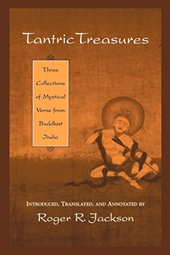 Tantric Treasures: Three Collections of Mystical Verse from Buddhist India