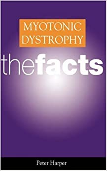Book Myotonic Dystrophy: The Facts by Peter S Harper (2002-06-27)
