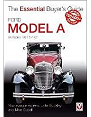 Ford Model A: All Models 1927 to 1931