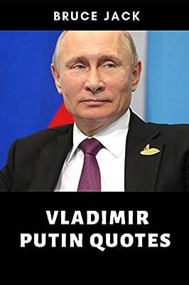Vladimir Putin Quotes Jack Bruce 9781095203170 Amazon Com Books