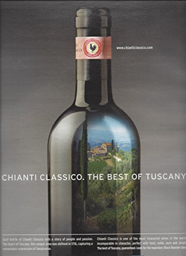 MAGAZINE ADVERTISEMENT For Chianti Classico Wine: The Best of Tuscany
