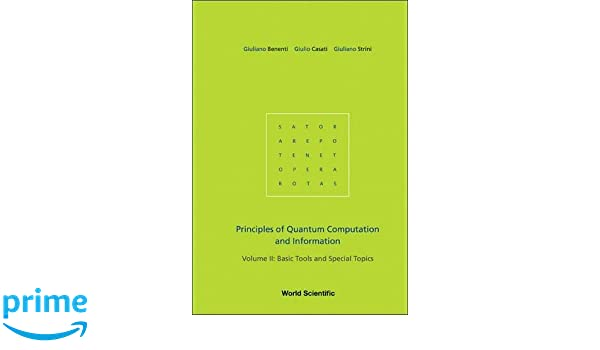Principles of Quantum Computation and Information: Basic Tools and Special Topics