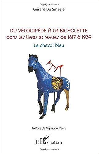 Du Velocipede A La Bicyclette Dans Les Livres Et Revues De