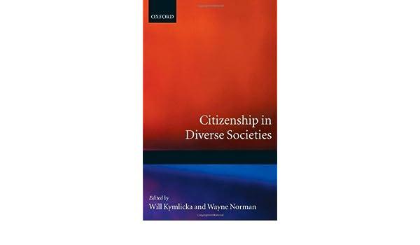 Citizenship in diverse societies ebook will kymlicka wayne norman citizenship in diverse societies ebook will kymlicka wayne norman amazon kindle store fandeluxe Images