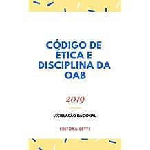 Código de Ética e Disciplina - OAB: Atualizado - 2019 (Portuguese Edition)