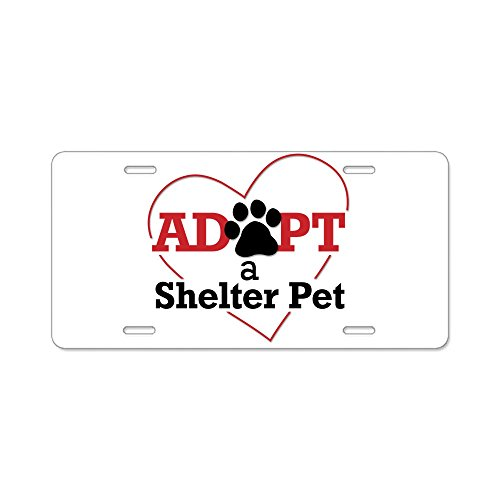 - CafePress - Adopt a Shelter Pet Aluminum License Plate - Aluminum License Plate, Front License Plate, Vanity Tag