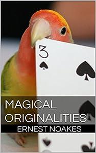 Magic Tricks: Magical Originalities