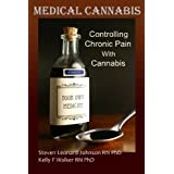 Medical Cannabis for Pain Relief: Controlling Chronic Pain With Cannabis