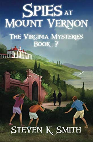 Spies at Mount Vernon (The Virginia Mysteries) ()
