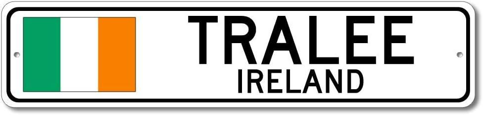 Tralee, Ireland - Irish Flag Street Sign - Metal Novelty Sign, Gift Sign, Man Cave Street Sign, Ireland City Sign, Irish Pub and Bar Wall Decor, Made in USA - 4x18 inches