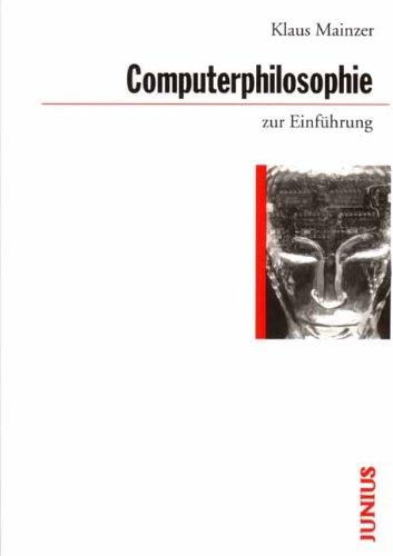 Computerphilosophie zur Einführung